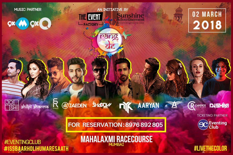Rangde Holi , Holi In Mumbai , Mahalaxmi racecourse , Mumbai , biggest Holi rain dance, free colors, thanda & food, eventingclub